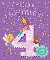 Stories for 4 Year Old Girls: Young Storytime