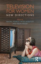 Television for Women: New Directions