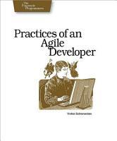 Practices of an Agile Developer PDF