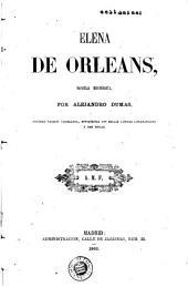 Elena de Orleans: novela histórica
