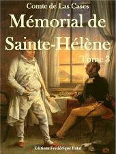 Mémorial de Sainte-Hélène Tome 3: Volume2