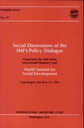 Social Dimensions of the Imf's Policy Di Alogue (Reprinted 1998)