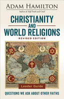 Christianity And World Religions Leader Guide Revised Edition Book PDF