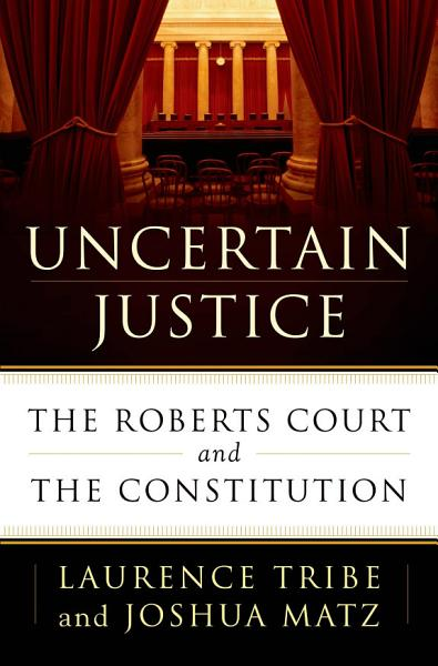 Download Uncertain Justice Book
