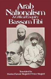 Arab Nationalism: A Critical Enquiry