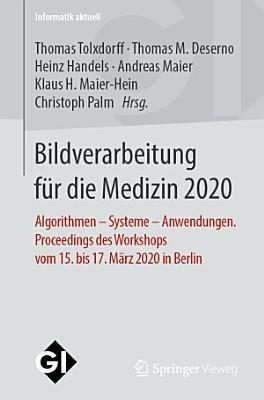 Bildverarbeitung f  r die Medizin 2020
