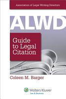 ALWD Guide to Legal Citation PDF