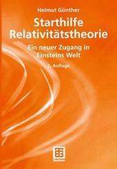 Starthilfe Relativitätstheorie: Ein neuer Zugang in Einsteins Welt, Ausgabe 2