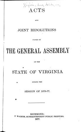 Acts Passed at a General Assembly of the Commonwealth of Virginia PDF
