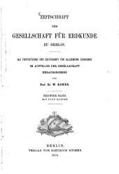 Zeitschrift der Gesellschaft für Erdkunde zu Berlin: zugl. Organ d. Deutschen Geographischen Gesellschaft. 1874