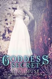 Goddess Secret: Goddess Series Book Two (2)