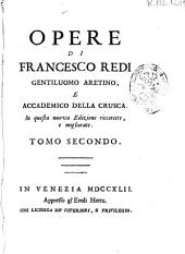 Opere de Francesco Redi: Volume 2