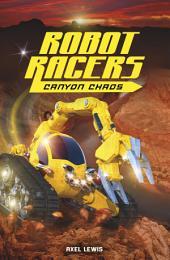 Robot Racers: Robot Racers: Canyon Chaos