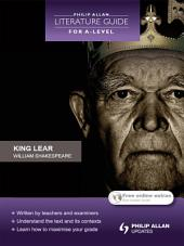 Philip Allan Literature Guide (for A-Level): King Lear