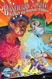 Baneberry Creek Academy for Wayward Fairies #4: Issue 1