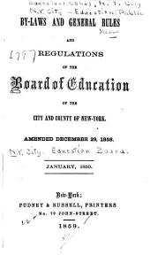 By Laws and General Rules and Regulations of the Board ...: Amended Dec. 29, 1858
