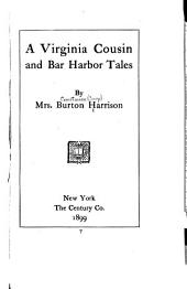 A Virginia Cousin: And Bar Harbor Tales