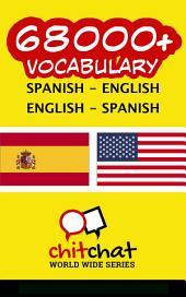 68000+ Spanish - English English - Spanish Vocabulary