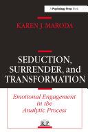 Seduction, Surrender, and Transformation