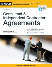 Consultant & Independent Contractor Agreements: Edition 8