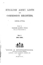 English Army Lists and Commission Registers, 1661-1714: Volume 1