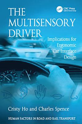 The Multisensory Driver