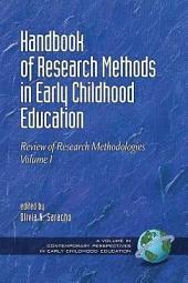 Handbook of Research Methods in Early Childhood Education Volume I: Research Methodologies