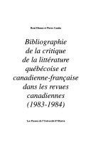 Bibliographie de la critique de la litt  rature qu  b  coise et canadienne fran  aise dans les revues canadiennes PDF