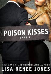 Poison Kisses: Volume 1