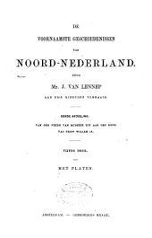 De voornaamste geschiedenissen van Noord-Nederland: Van den Vrede van Munster tot aan den dood van Prins Willem IV.. Derde afdeeling, Volume 1