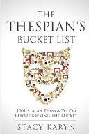 The Thespian's Bucket List