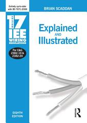 17th Edition IEE Wiring Regulations: Explained and Illustrated: Edition 8