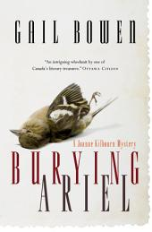 Burying Ariel: A Joanne Kilbourn Mystery