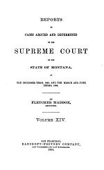 Reports of Cases Argued and Determined in the Supreme Court of the State of Montana, Official Report