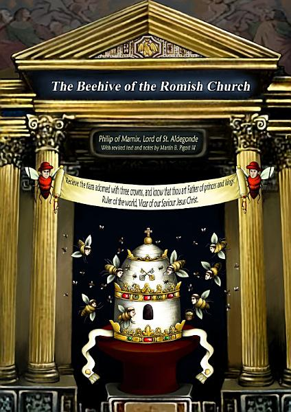 Download The Beehive of the Romish Church Book