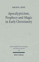 Apocalypticism  Prophecy and Magic in Early Christianity PDF