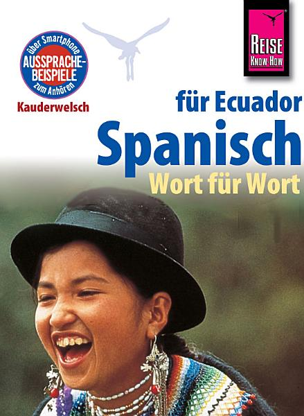 Reise Know How Sprachfuhrer Spanisch Fur Ecuador Wort Fur Wort Kauderwelsch Band 96