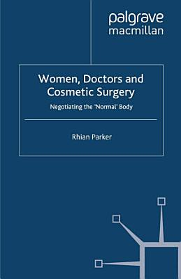 Women  Doctors and Cosmetic Surgery