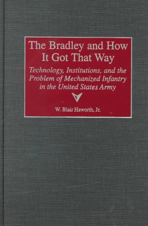The Bradley and how it Got that Way