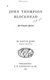 John Thompson, Blockhead: And Companion Portraits