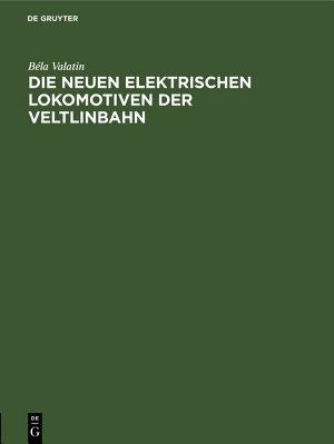 Die neuen elektrischen Lokomotiven der Veltlinbahn PDF