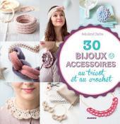 30 bijoux et accessoires au tricot et au crochet