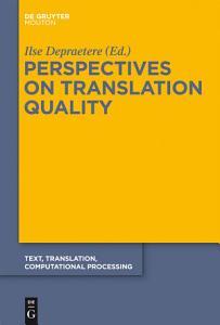 Perspectives on Translation Quality PDF