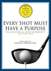 Every Shot Must Have A Purpose Book PDF