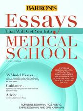 Essays That Will Get You Into Medical School, 4th ed