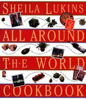 Sheila Lukins All Around the World Cookbook PDF