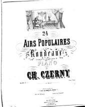 24 airs populaires en rondeaux: composés et doigtés pour le piano ; op. 609. Air eccossais, Volume 10