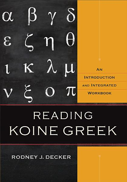 Reading Koine Greek PDF