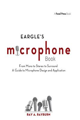 Eargle s The Microphone Book PDF