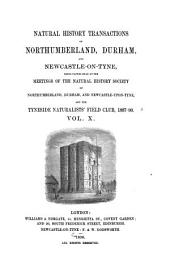 Transactions of the Natural History Society of Northumberland, Durham, and Newcastle-upon-Tyne: Volume 10